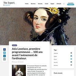 Ada Lovelace, première programmeuse … 100 ans avant l'avènement de l'ordinateur. - Blog TheExpert