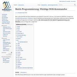 Batch-Programmierung: Wichtige DOS-Kommandos – Wikibooks, Sammlung freier Lehr-, Sach- und Fachbücher