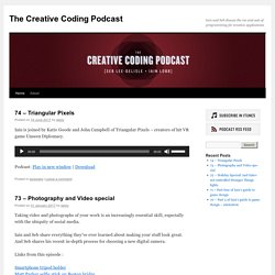 The Creative Coding Podcast | Iain and Seb discuss the ins-and-outs of programming for creative applications.
