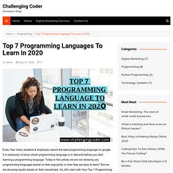 Top 7 Programming Languages To Learn In 2020 - Challenging Coder