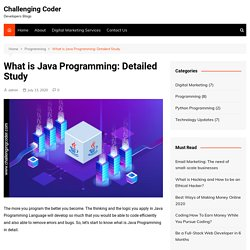 What is Java Programming: Detailed Study - Challenging Coder