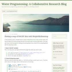 Plotting a map of NetCDF data with Matplotlib/Basemap – Water Programming: A Collaborative Research Blog