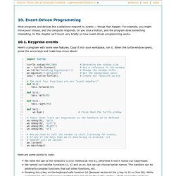 10. Event-Driven Programming — How to Think Like a Computer Scientist: Learning with Python 3