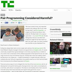 Pair Programming Considered Harmful?
