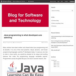 Java programming is what developers are admiring - Blog for Software and Technology