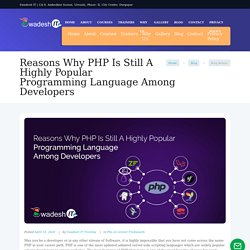 Reasons Why PHP Is Still A Highly Popular Programming Language Among Developers