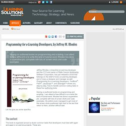 Programming for e-Learning Developers, by Jeffrey M. Rhodes by Bill Brandon