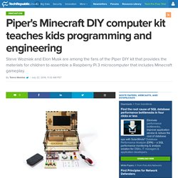 Piper's Minecraft DIY computer kit teaches kids programming and engineering