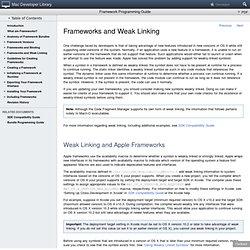 Framework Programming Guide: Frameworks and Weak Linking