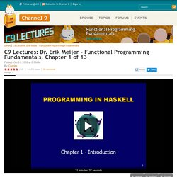 C9 Lectures: Dr. Erik Meijer - Functional Programming Fundamentals, Chapter 1 of 13