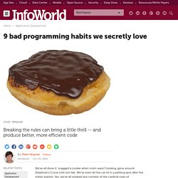 9 bad programming habits we secretly love