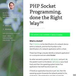 PHP Socket Programming, done the Right Way™ — Christoph Hochstrasser