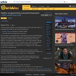AddOn programming tutorial/Introduction - WoWWiki - Your guide to the World of Warcraft