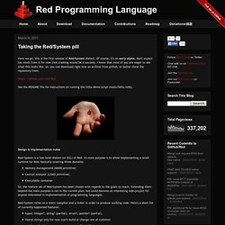 Red Programming Language: Taking the Red/System pill