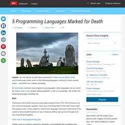 5 Programming Languages Marked for Death - Dice Insights
