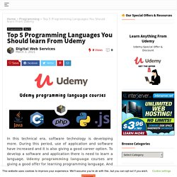 Top 5 Udemy Programming Languages You Should learn Online