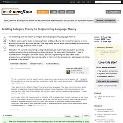 Relating Category Theory to Programming Language Theory