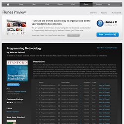 Programming Methodology - Download free content from Stanford on iTunes