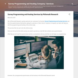 Survey Programming and Hosting Services by Philomath Research