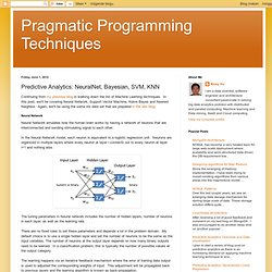 Predictive Analytics: NeuralNet, Bayesian, SVM, KNN