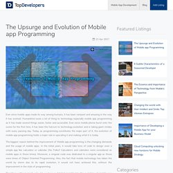 The Upsurge and Evolution of Mobile app Programming - TopDevelopers