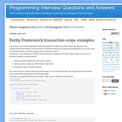Programming Interview Questions and Answers: Entity Framework transaction scope examples
