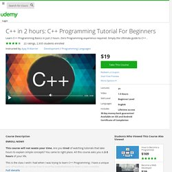 C++ in 2 hours: C++ Programming Tutorial For Beginners