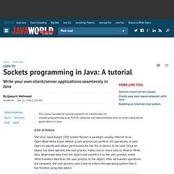 Sockets programming in Java: A tutorial