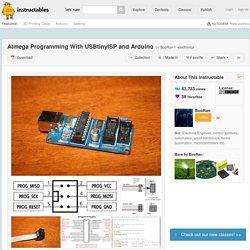 Atmega Programming With USBtinyISP and Arduino - All