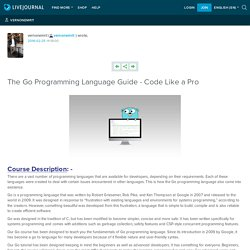 The Go Programming Language Guide - Code Like a Pro: vernonemrit