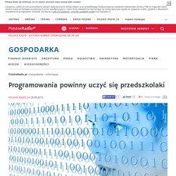 Programowania powinny uczyć się przedszkolaki - Gospodarka