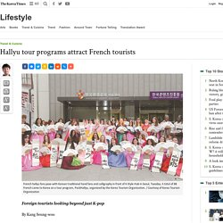Hallyu tour programs attract French tourists