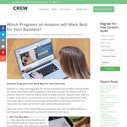 Which Programs on Amazon will Work Best for Your Business? - Crewmachine