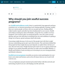 Why should you join soulful success programs?