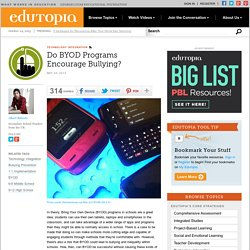 Do BYOD Programs Encourage Bullying?