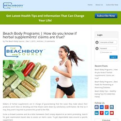 How do you know if herbal supplements' claims are true? -