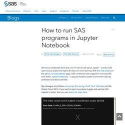 How to run SAS programs in Jupyter Notebook - The SAS Dummy