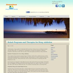 Rehab Programs and Therapies for Drug Addiction