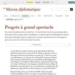Progrès à grand spectacle, par Paul Virilio (Le Monde diplomatique, août 2001)