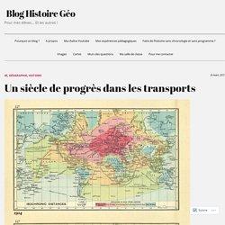 Un siècle de progrès dans les transports – Blog Histoire Géo