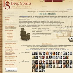 Time Machine » The Progress of Humanity and Consciousness through Time « Deep Spirits