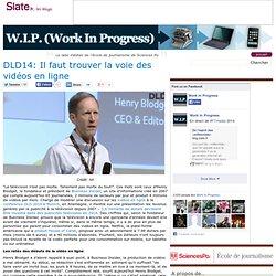 DLD14: Il faut trouver la voie des vidéos en ligne