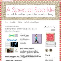 A Special Sparkle: KEEPING TRACK OF PROGRESS in the Special Education Classroom