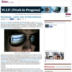 W.I.P. (Work In Progress) » Facebook, votre site d'informations
