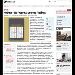 No Data -- No Progress: Country Findings | Roma Initiatives | Open Society Foundations