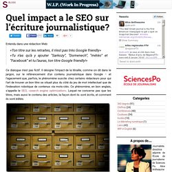 W.I.P. (Work In Progress) » Quel impact a le SEO sur l'écriture journalistique?