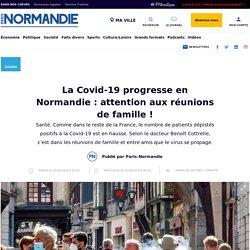 La Covid-19 progresse en Normandie : attention aux réunions de famille ! - Société - Paris Normandie