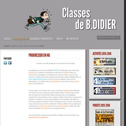 Progresser en HG - HG 2.0 - Classes de B.DIDIER