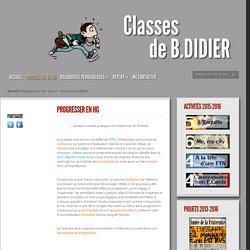 Progresser en HG - HG 2.0 - Classes de B.DIDIER
