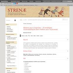 Décliner pour progresser: 25 stratégies multimédiatiques dans l'édition pour la jeunesse